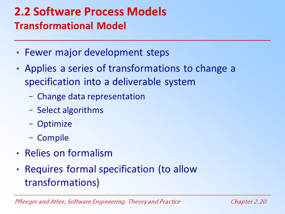 2.2 Software Process Models Transformational Model