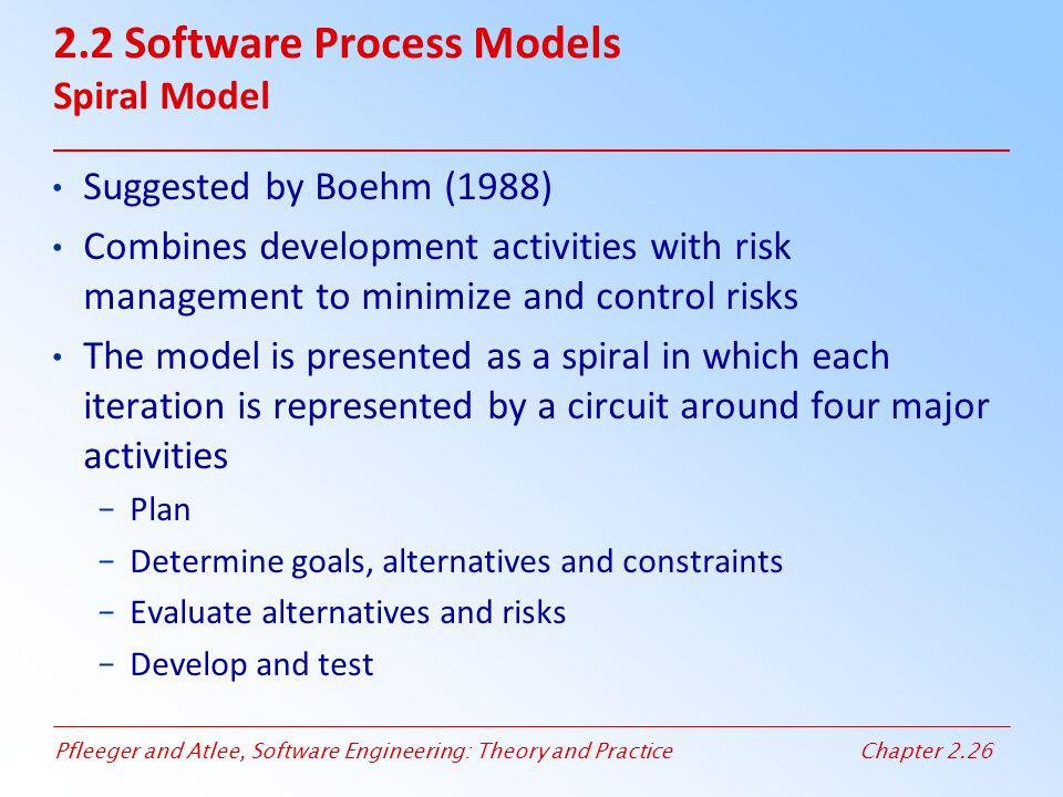 2.2 Software Process Models Spiral Model