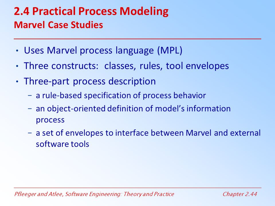 2.4 Practical Process Modeling Marvel Case Studies