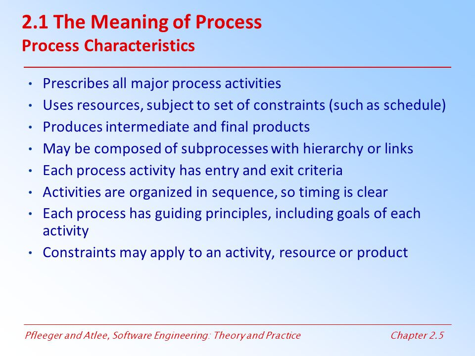 2.1 The Meaning of Process Process Characteristics