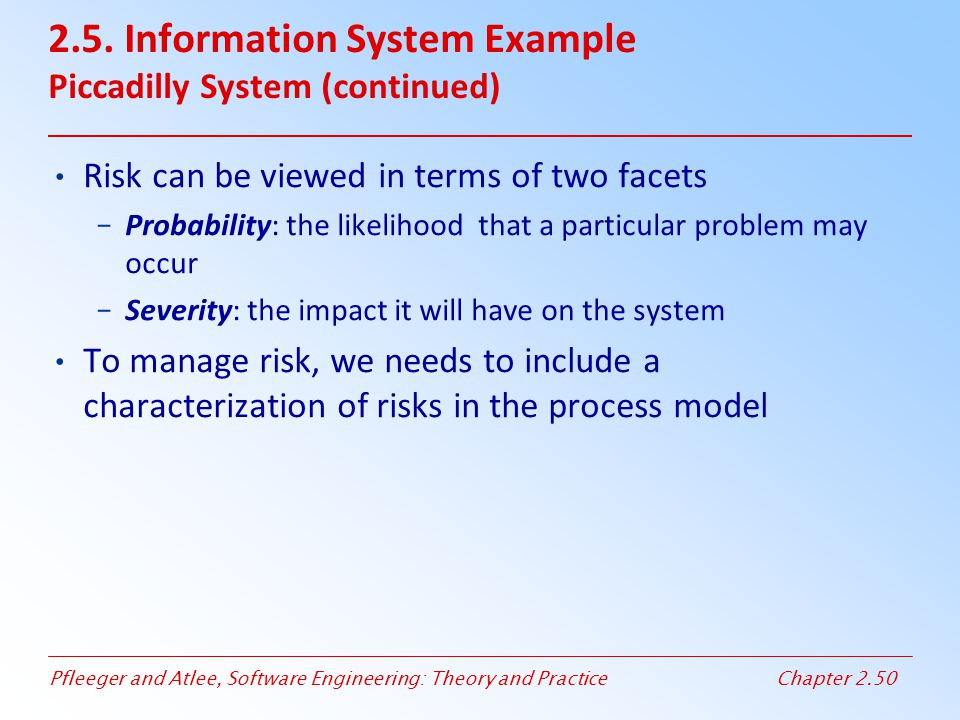 2.5. Information System Example Piccadilly System (continued)