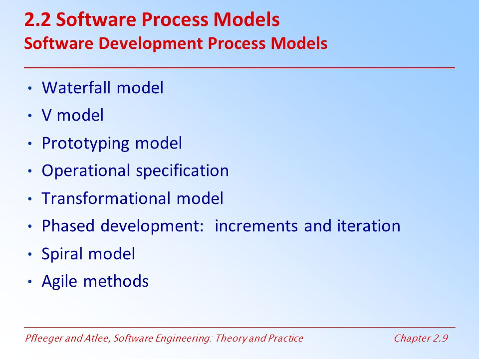 2.2 Software Process Models Software Development Process Models