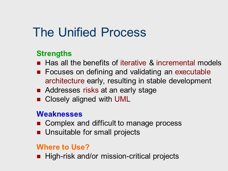 The Unified Process Strengths