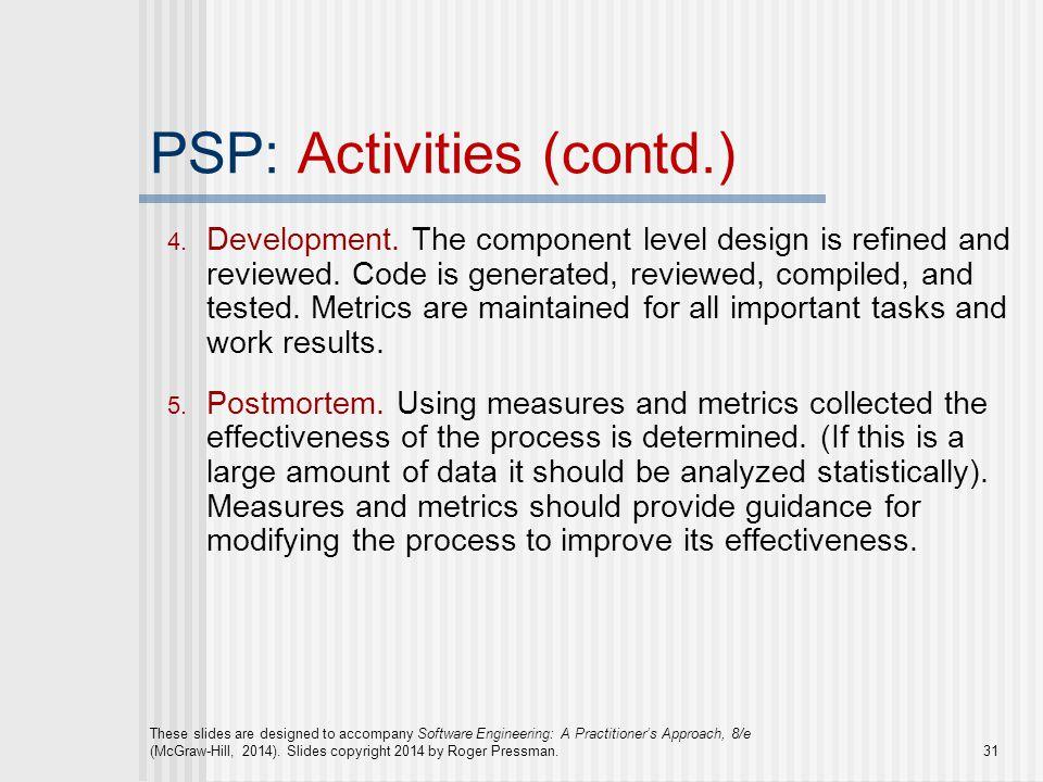 PSP: Activities (contd.)