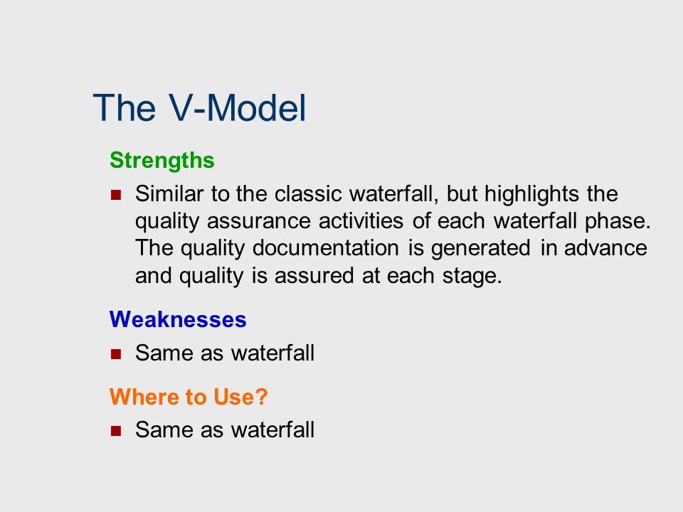 The V-Model Strengths.