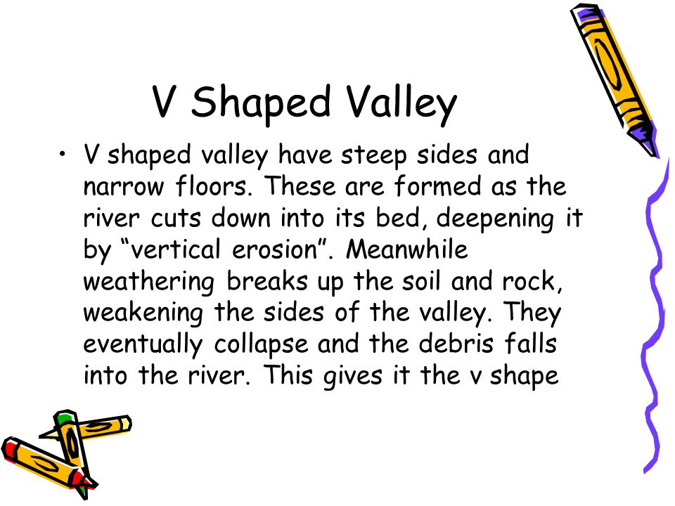 V Shaped Valley