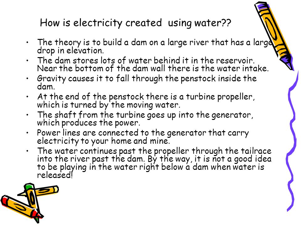How is electricity created using water