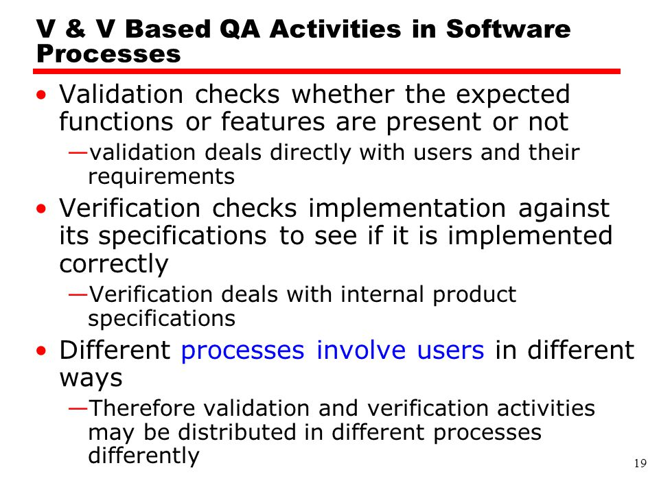 V & V Based QA Activities in Software Processes