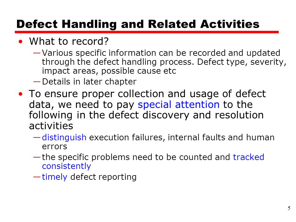 Defect Handling and Related Activities