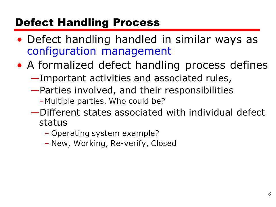Defect Handling Process