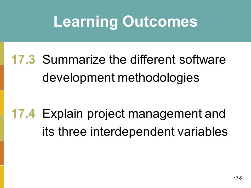 Learning Outcomes 17.3 Summarize the different software