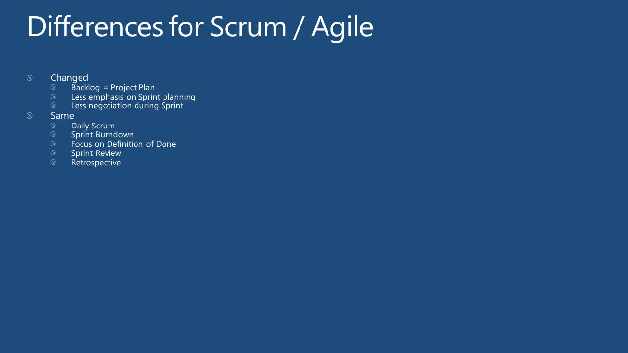 Differences for Scrum / Agile