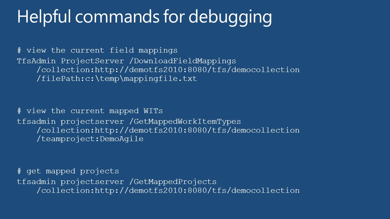 Helpful commands for debugging