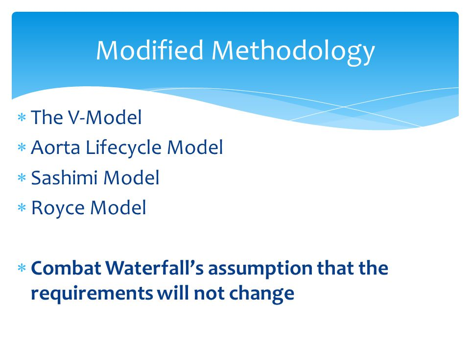 Modified Methodology The V-Model Aorta Lifecycle Model Sashimi Model