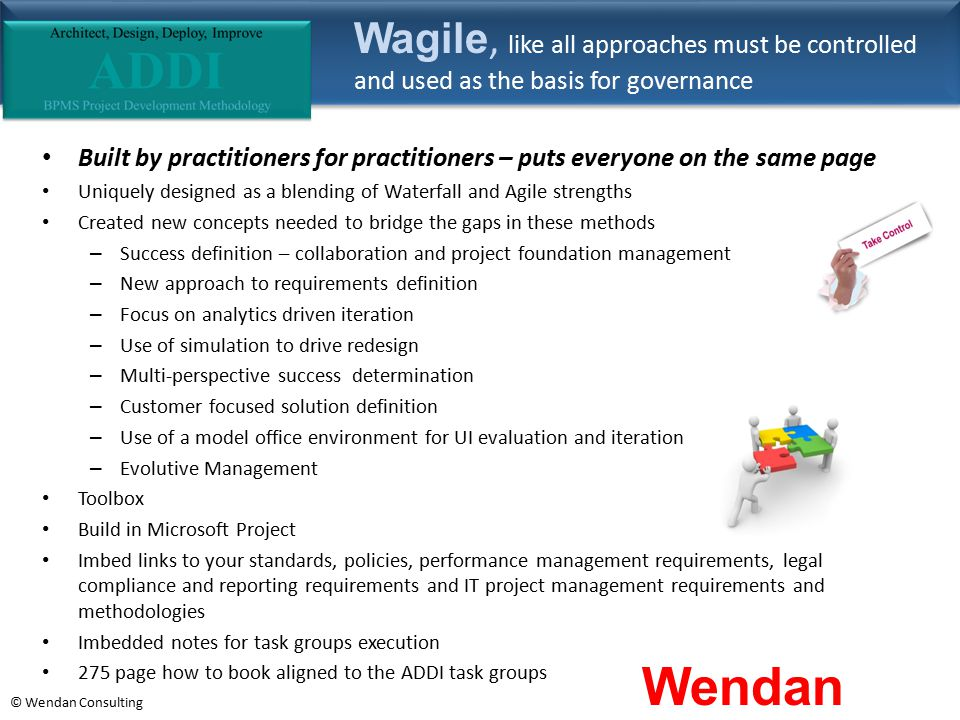 Wagile, like all approaches must be controlled and used as the basis for governance