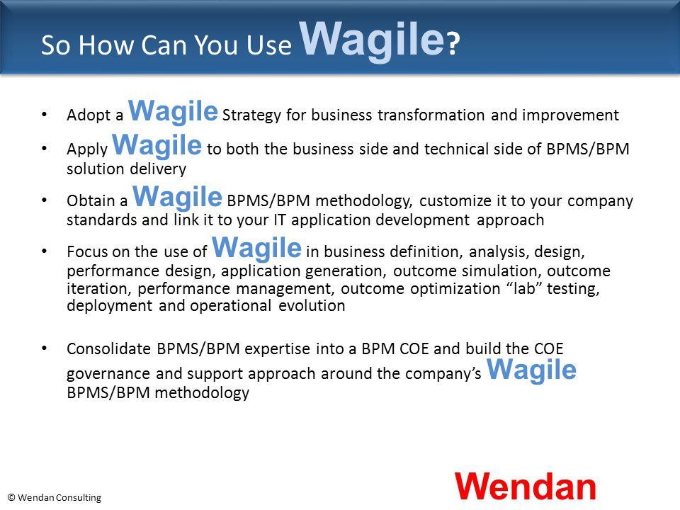 So How Can You Use Wagile