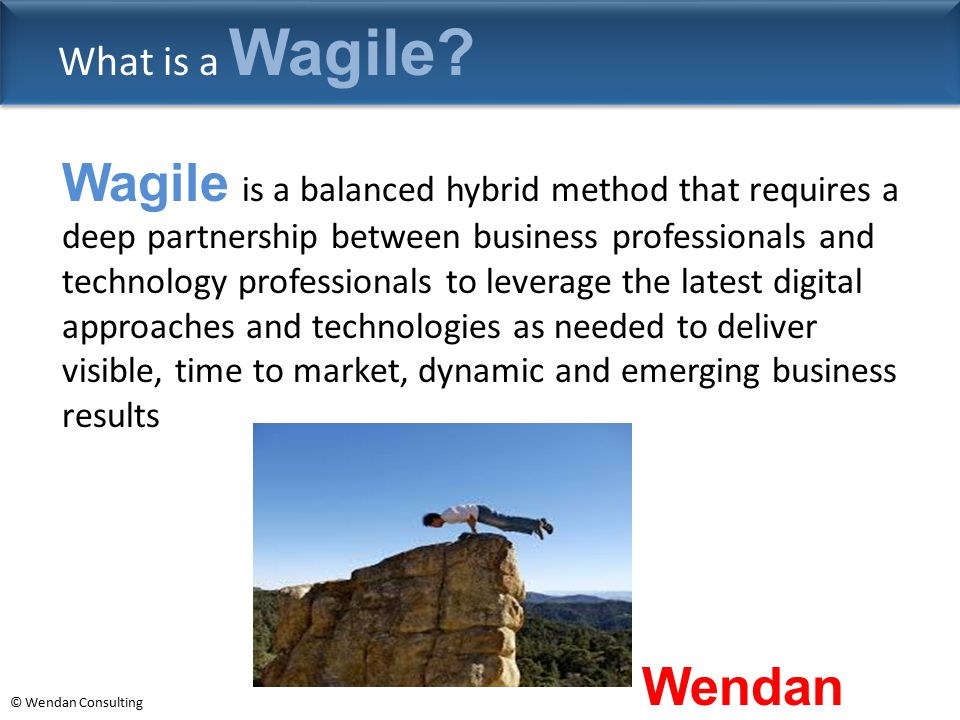 What is a Wagile
