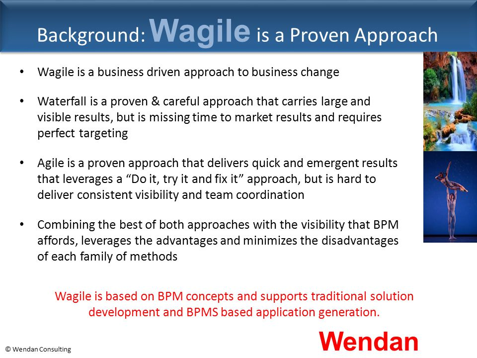 Background: Wagile is a Proven Approach