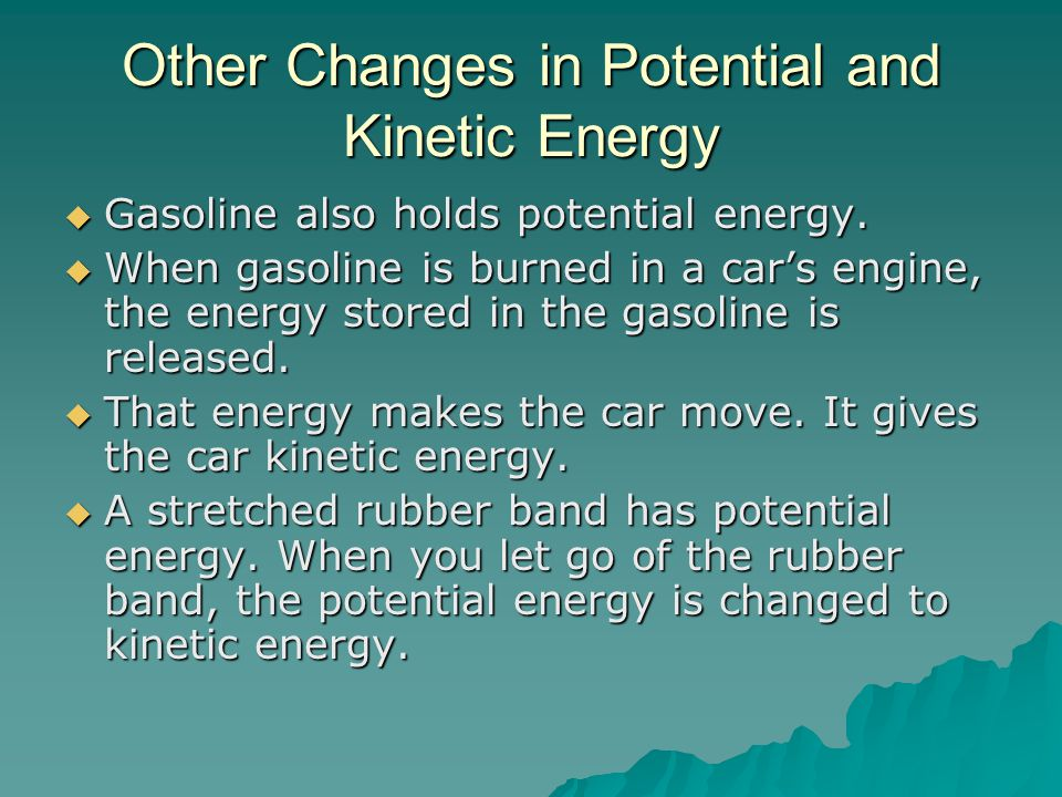 Other Changes in Potential and Kinetic Energy