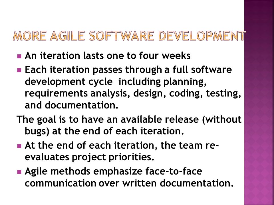More Agile Software Development