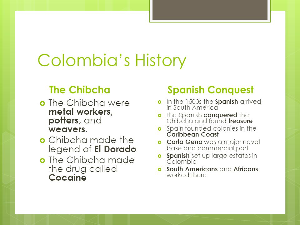 Colombia's History The Chibcha Spanish Conquest