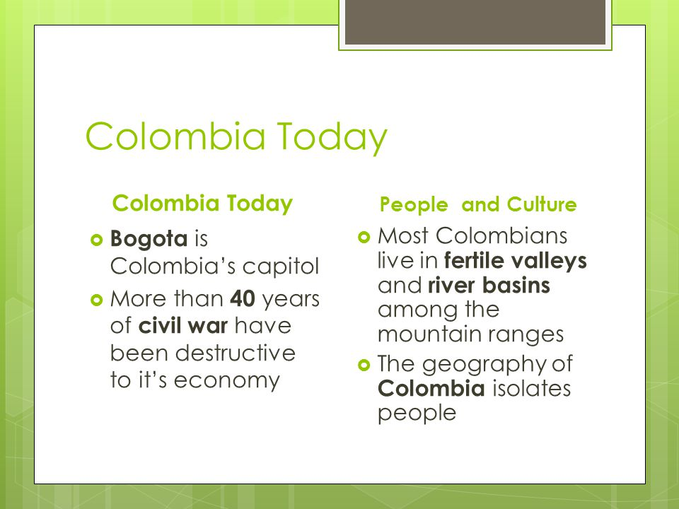 Colombia Today Colombia Today Bogota is Colombia's capitol