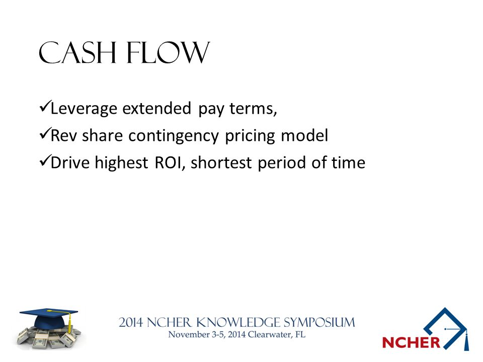 Cash flow Leverage extended pay terms,