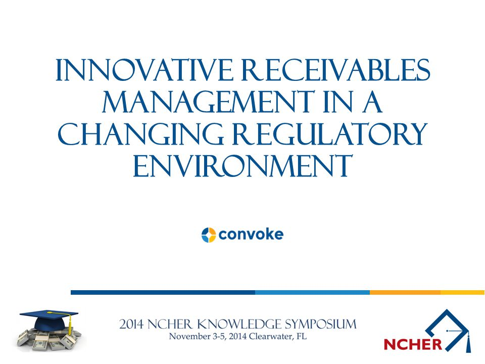 Innovative Receivables Management in a Changing Regulatory Environment