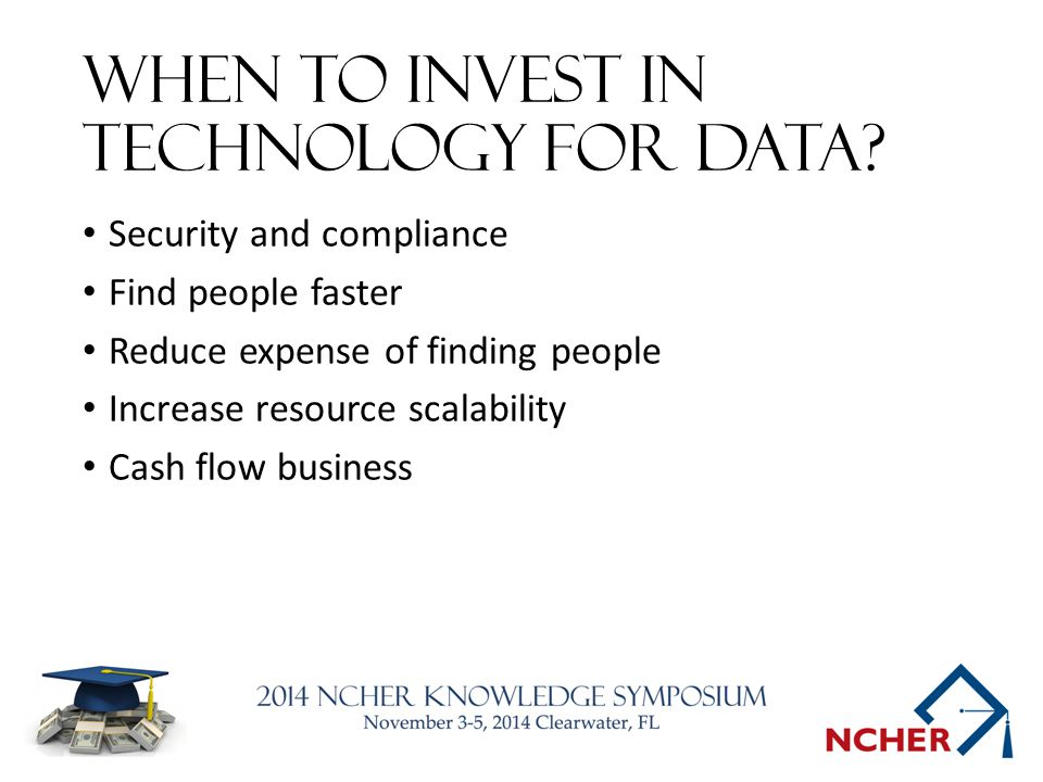 When to invest in technology for data