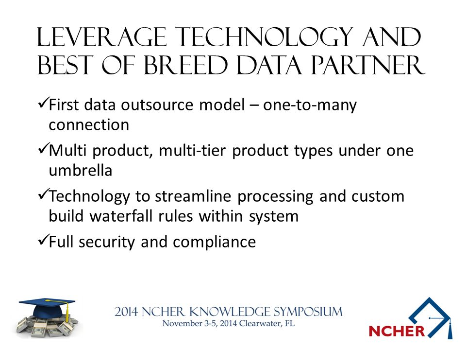 Leverage technology and best of breed data partner