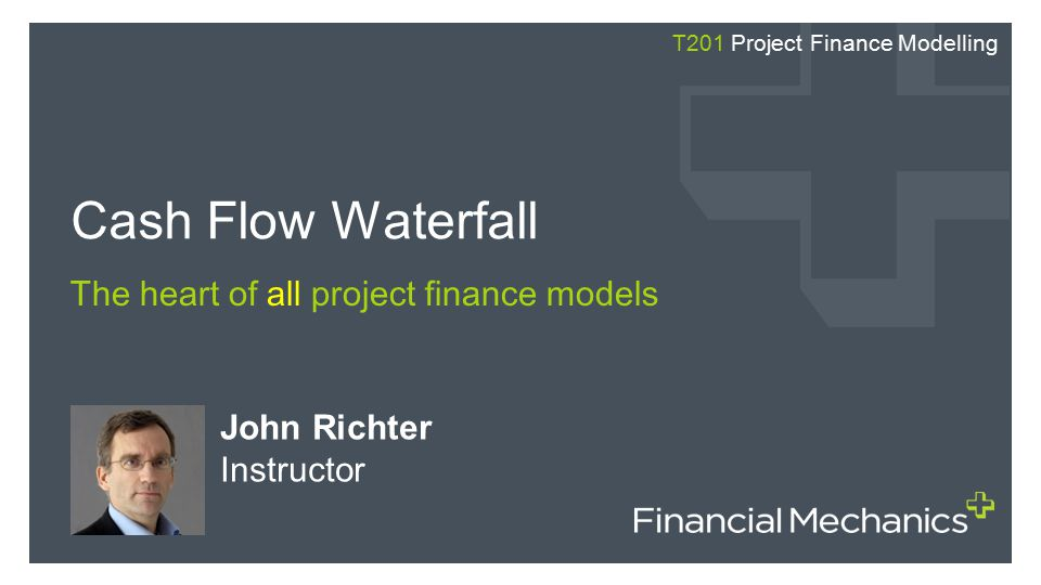 The heart of all project finance models