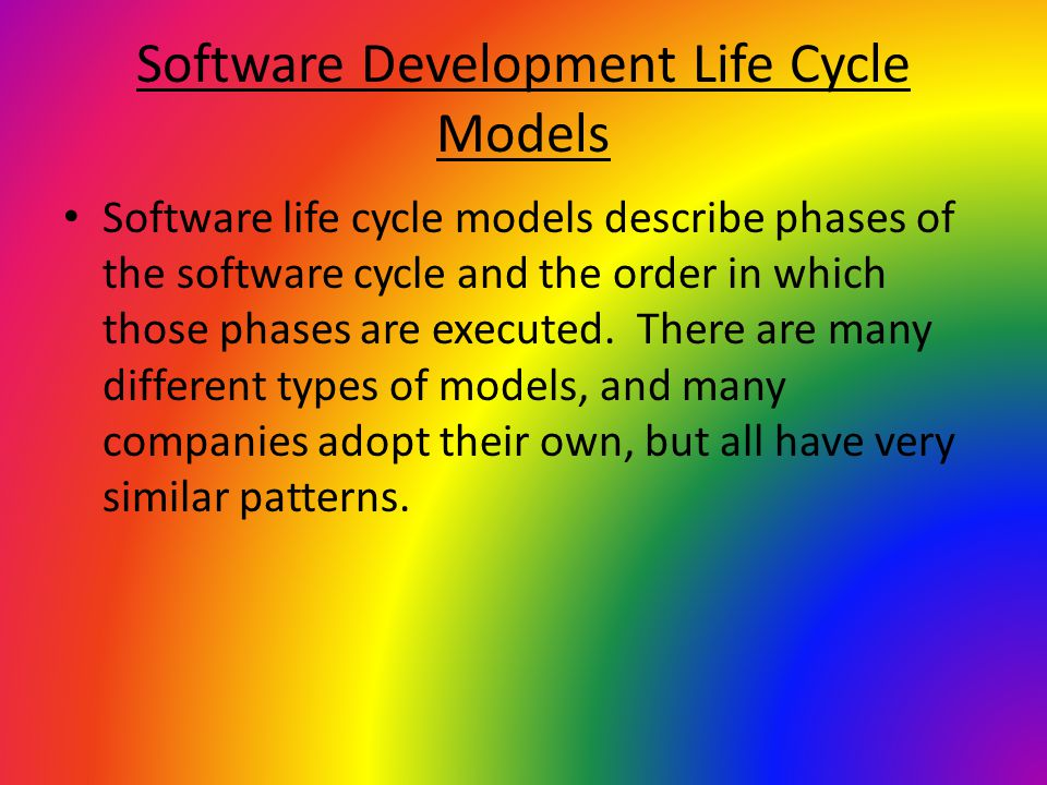 Software Development Life Cycle Models