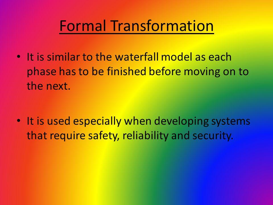 Formal Transformation