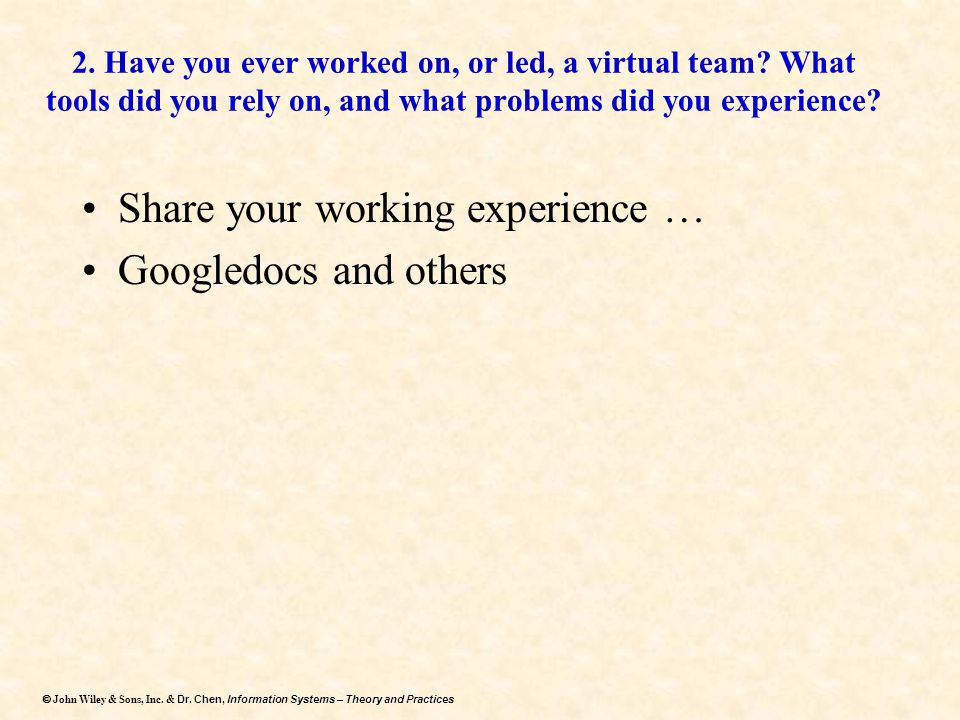 Share your working experience … Googledocs and others