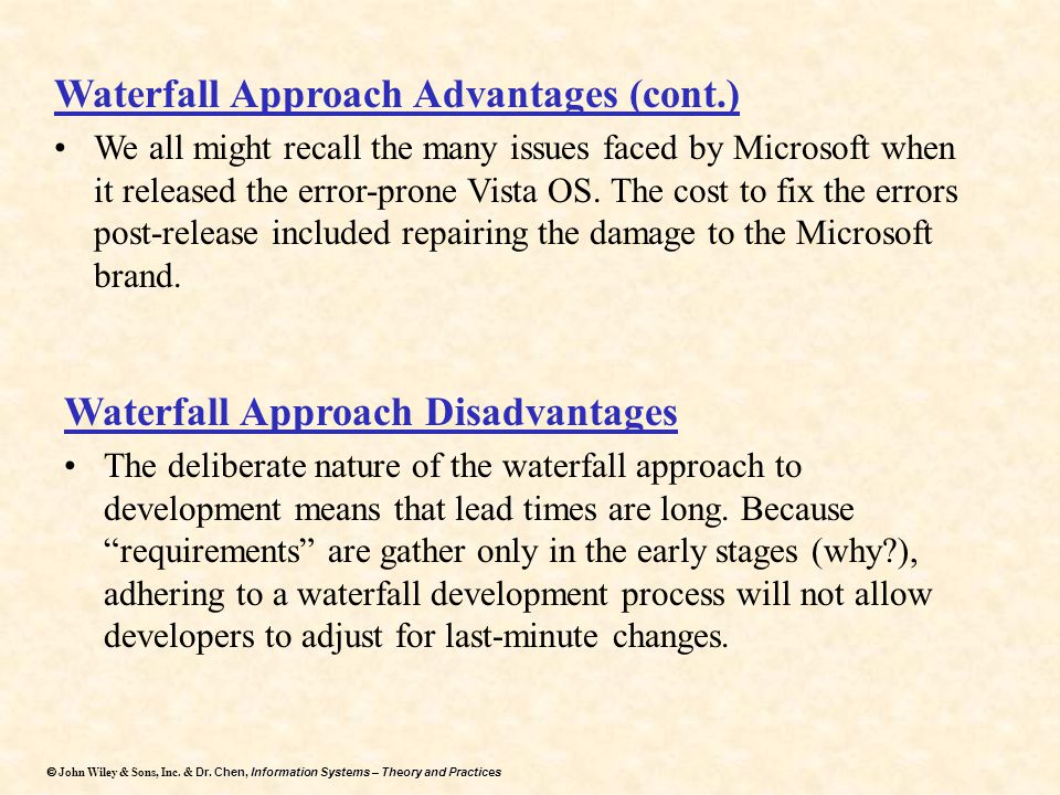 Waterfall Approach Advantages (cont.)