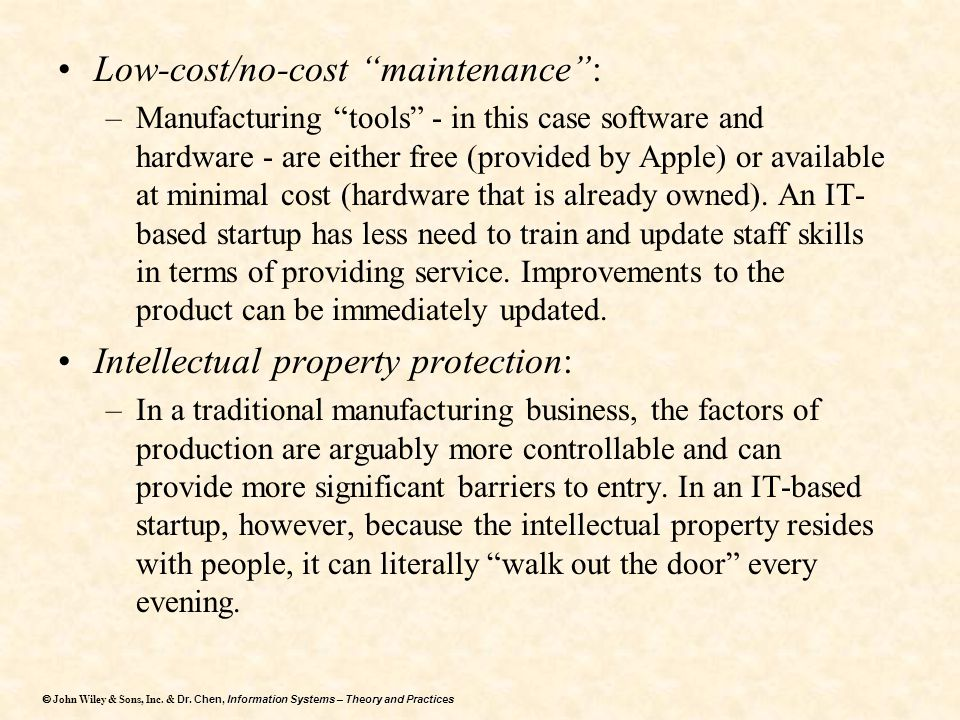 Low-cost/no-cost maintenance :