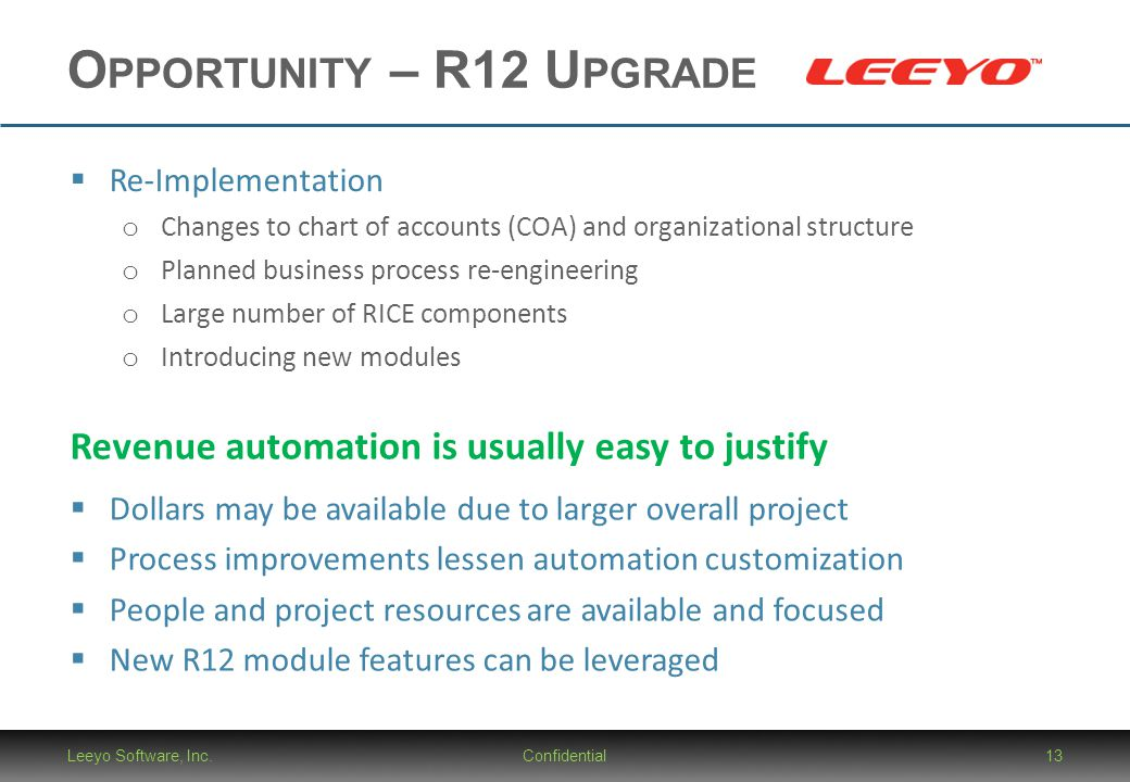 Opportunity – R12 Upgrade