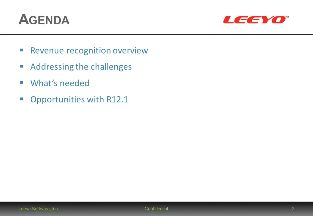 Agenda Revenue recognition overview Addressing the challenges