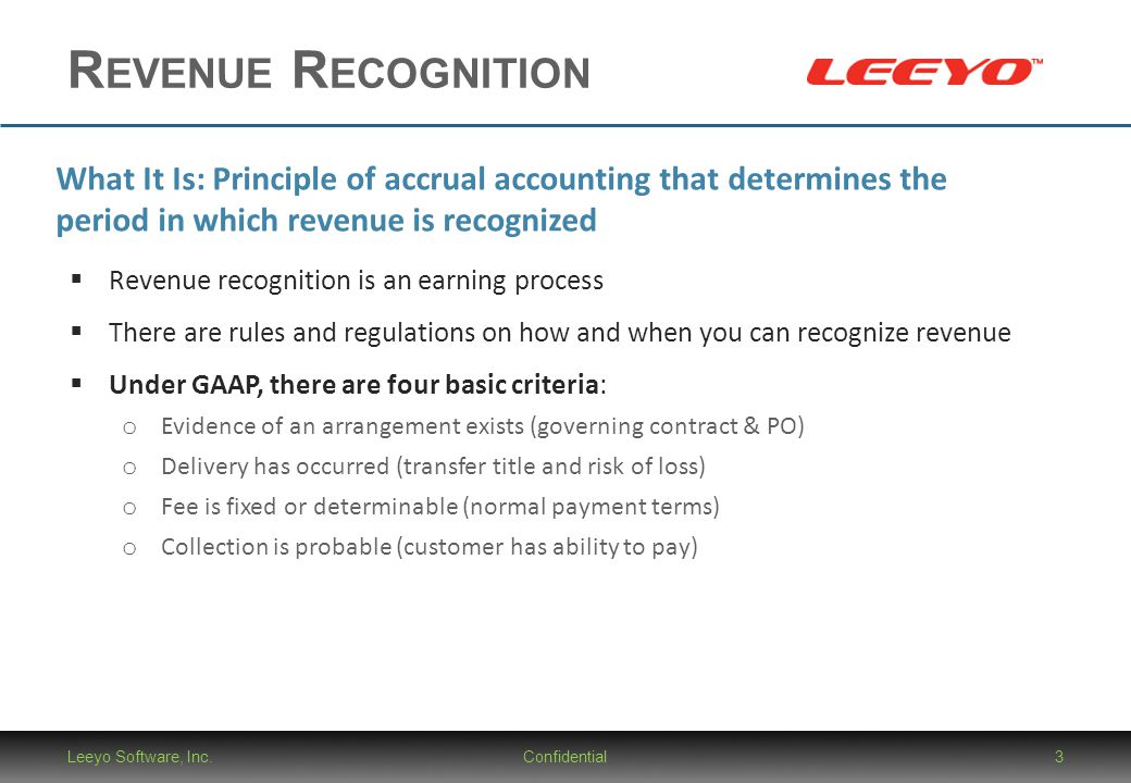 Revenue Recognition What It Is: Principle of accrual accounting that determines the period in which revenue is recognized.