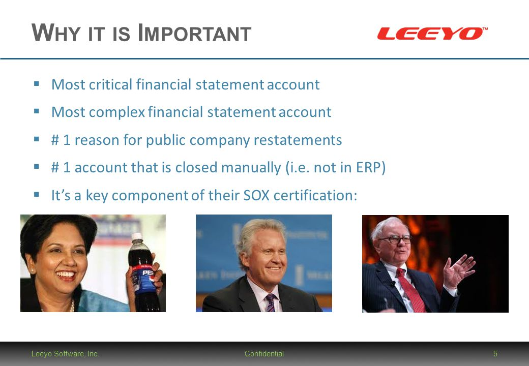 Why it is Important Most critical financial statement account