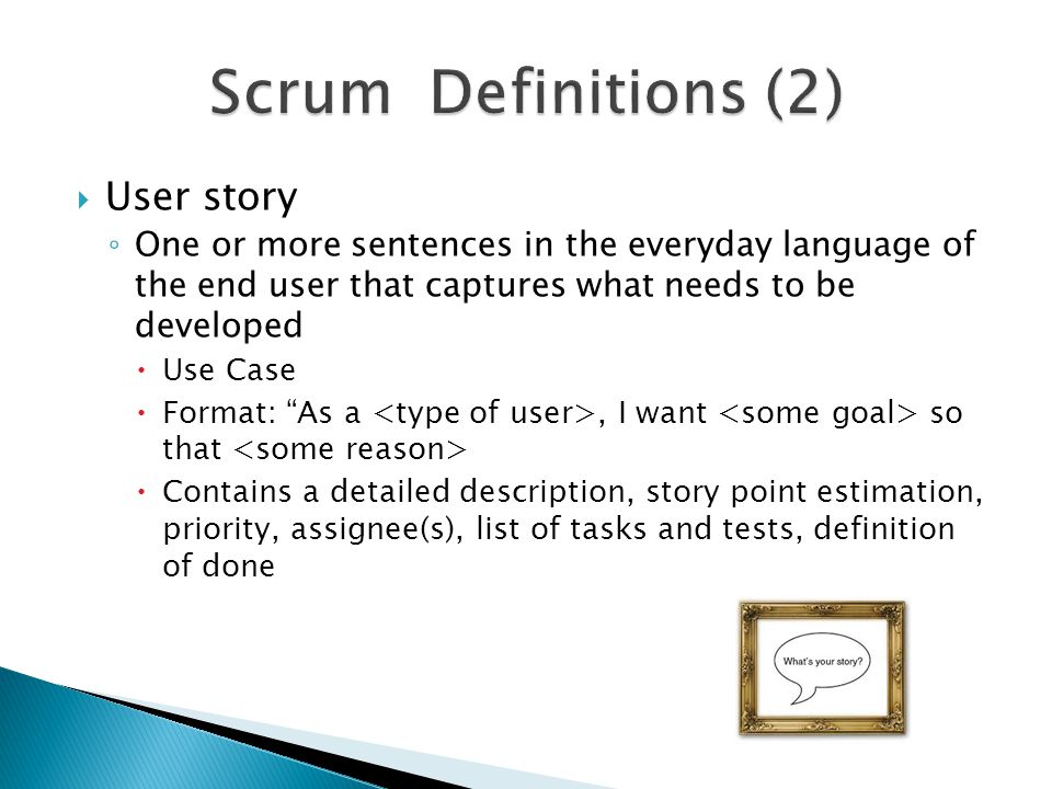 Scrum Definitions (2) User story