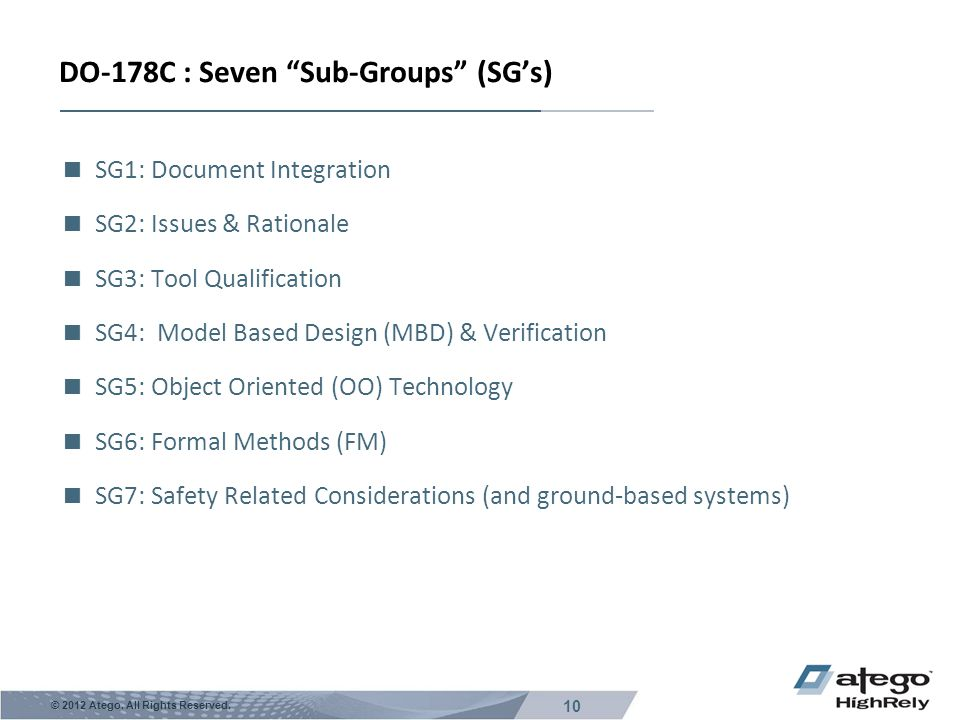 DO-178C : Seven Sub-Groups (SG's)