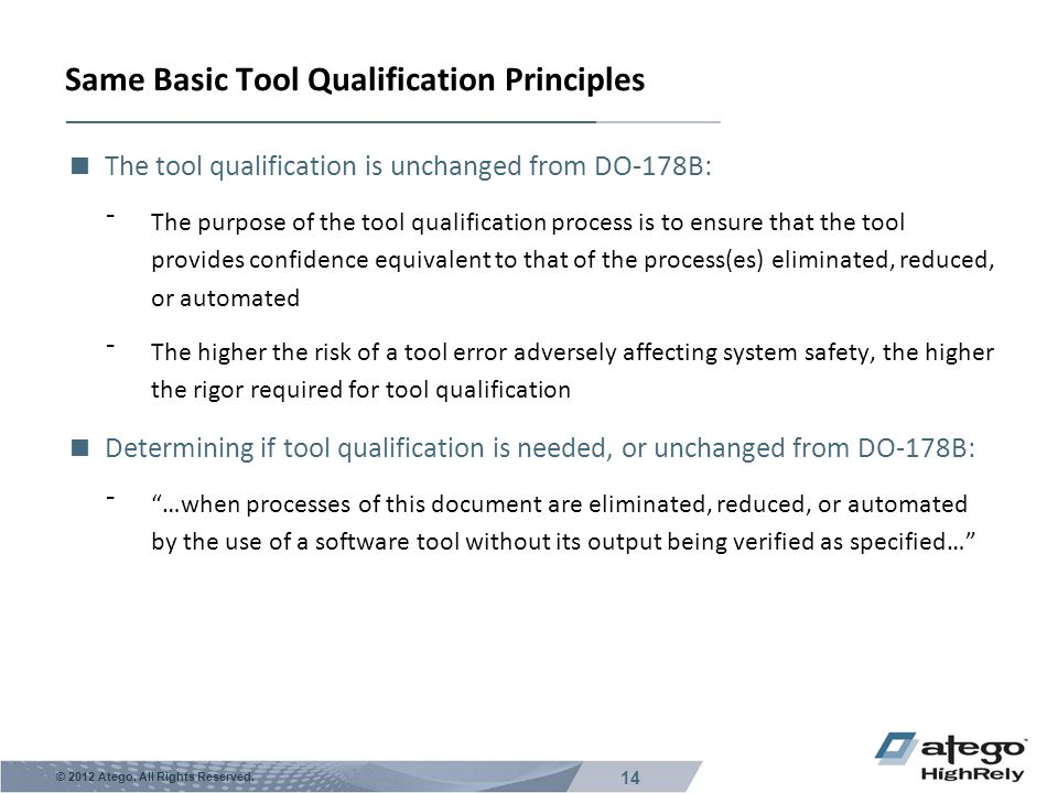 Same Basic Tool Qualification Principles
