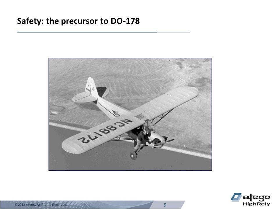 Safety: the precursor to DO-178