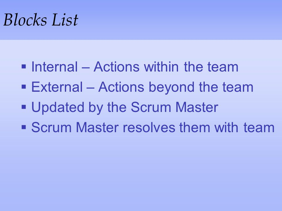 Blocks List Internal – Actions within the team