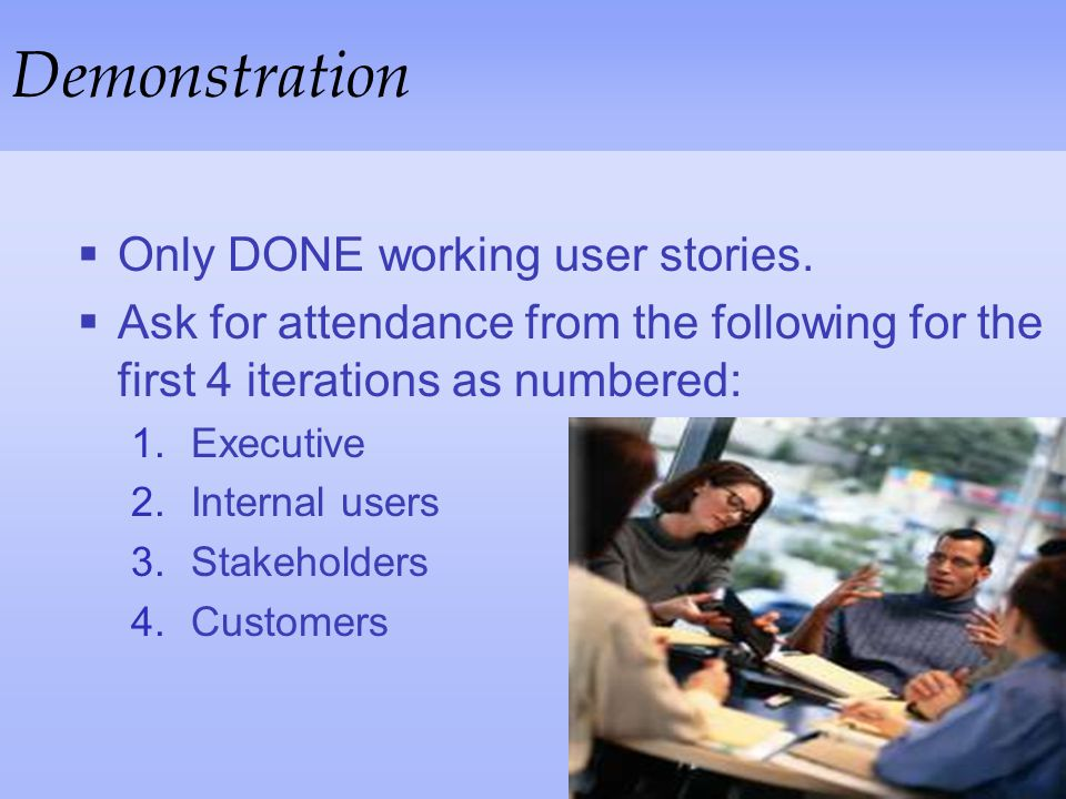 Demonstration Only DONE working user stories.