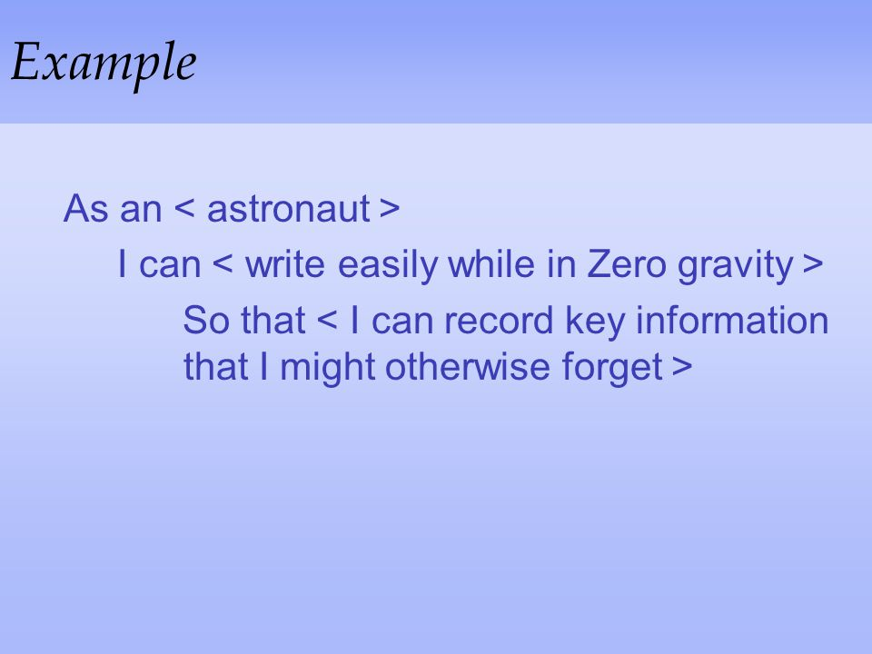 Example As an < astronaut >