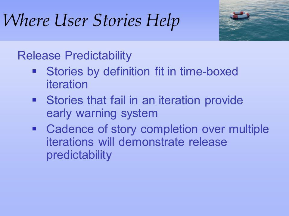 Where User Stories Help