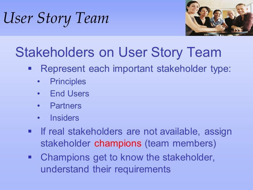 User Story Team Stakeholders on User Story Team