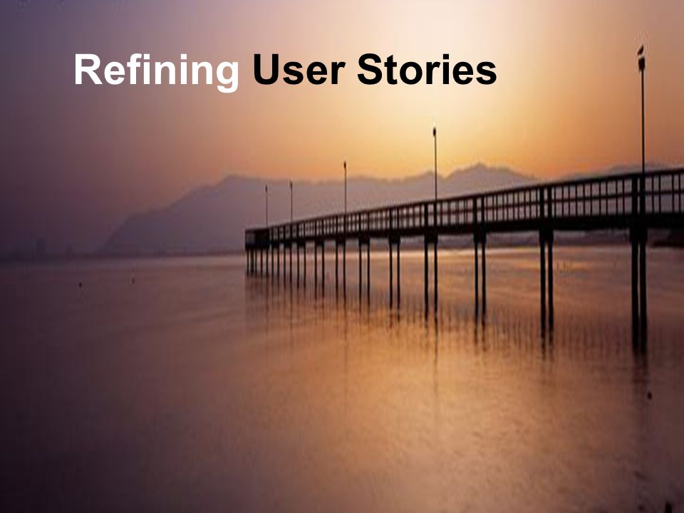 Leading Agile Refining User Stories Collaboration Model Collaboration Process